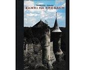 Szczegóły książki ZAMKI NA KRESACH