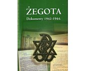 Szczegóły książki ŻEGOTA. DOKUMENTY 1942-1944
