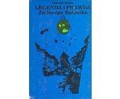 Szczegóły książki LEGENDA I PRAWDA ZIELONEGO BALONIKA