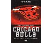 Szczegóły książki CHICAGO BULLS. GDYBY ŚCIANY MOGŁY MÓWIĆ