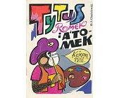 Szczegóły książki TYTUS, ROMEK I ATOMEK - KSIĘGA XVIII