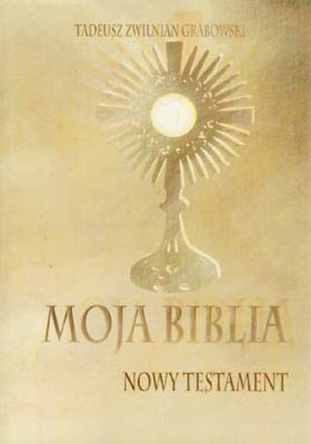 MOJA BIBLIA - NOWY TESTAMENT