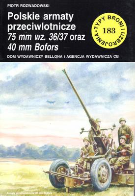 POLSKIE ARMATY PRZECIWLOTNICZE 75 MM WZ. 36/37 ORAZ 40 MM BOFORS