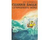 Szczegóły książki CZARNE ŻAGLE CZTERDZIESTU MÓRZ