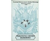 Szczegóły książki PROBLEMATYKA I HISTORIA WOJSKOWOŚCI - MARS TOM 4
