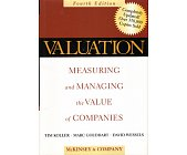 Szczegóły książki VALUATION: MEASURING AND MANAGING THE VALUE OF COMPANIES (+WORKBOOK)