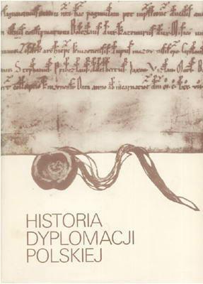 HISTORIA DYPLOMACJI POLSKIEJ - 3 TOMY