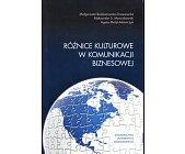 Szczegóły książki RÓŻNICE KULTUROWE W KOMUNIKACJI  BIZNESOWEJ