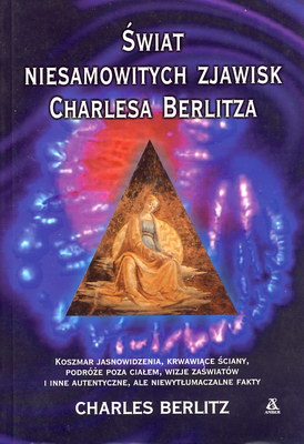 ŚWIAT NIESAMOWITYCH ZJAWISK CHARLESA BERLITZA