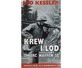 Szczegóły książki KREW I LÓD. ŚMIERĆ WAFFEN SS