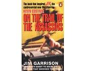 Szczegóły książki ON THE TRAIL OF THE ASSASSINS
