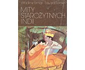 Szczegóły książki MITY STAROŻYTNYCH INDII