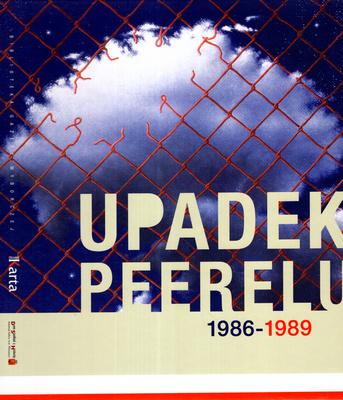UPADEK PEERELU 1986 - 1989