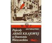 Szczegóły książki POJAZDY ARMII KRAJOWEJ W POWSTANIU WARSZAWSKIM