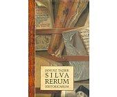 Szczegóły książki SILVA RERUM HISTORICARUM