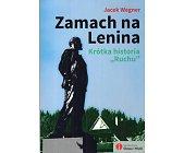 Szczegóły książki ZAMACH NA LENINA