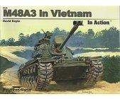 Szczegóły książki M48A3 IN VIETNAM (IN ACTION)