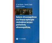 Szczegóły książki BADANIE ULTRASONOGRAFICZNE ORAZ BIOPSJA ASPIRACYJNA CIENKOIGŁOWA...