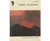 Szczegóły książki KONIEC ATLANTYDY (SERIA NEFRETETE: ARCHEOLOGIA)