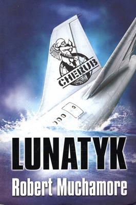 CHERUB. LUNATYK
