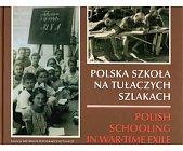 Szczegóły książki POLSKA SZKOŁA NA TUŁACZYCH SZLAKACH