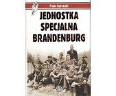 Szczegóły książki JEDNOSTKA SPECJALNA BRANDENBURG