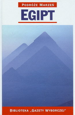 PODRÓŻE MARZEŃ (3) - EGIPT