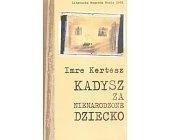 Szczegóły książki KADYSZ ZA NIENARODZONE DZIECKO