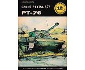Szczegóły książki CZOŁG PŁYWAJĄCY PT-76