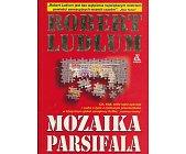 Szczegóły książki MOZAIKA PARSIFALA