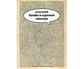 Szczegóły książki KOMIKS W SZPONACH MIERNOTY