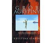 Szczegóły książki GRÓB AGRYPINY