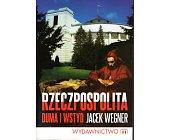 Szczegóły książki RZECZPOSPOLITA. DUMA I WSTYD