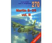 Szczegóły książki MARTIN B-26 VOL II (270)