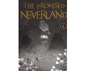 Szczegóły książki THE PROMISED NEVERLAND - TOM 6