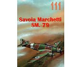 Szczegóły książki SAVOIA MARCHETTI SM. 79 111