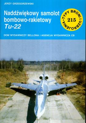 NADDŹWIĘKOWY SAMOLOT BOMBOWO - RAKIETOWY TU - 22 (215)
