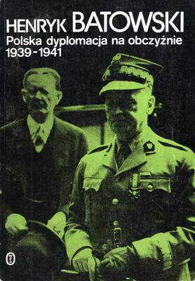 POLSKA DYPLOMACJA NA OBCZYŹNIE 1939 - 1941