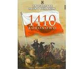 Szczegóły książki KORONOWO 1410 (ZWYCIĘSKIE BITWY POLAKÓW, TOM 38)