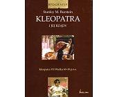Szczegóły książki KLEOPATRA I JEJ RZĄDY