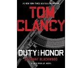 Szczegóły książki TOM CLANCY DUTY AND HONOR