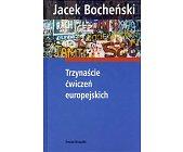 Szczegóły książki TRZYNAŚCIE ĆWICZEŃ EUROPEJSKICH