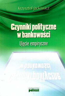 CZYNNIKI POLITYCZNE W BANKOWOŚCI