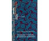 Szczegóły książki UCZUCIA I ROZUM W ŚWIECIE WARTOŚCI