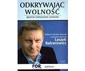 Szczegóły książki ODKRYWAJĄC WOLNOŚĆ. PRZECIW ZNIEWOLENIU UMYSŁÓW