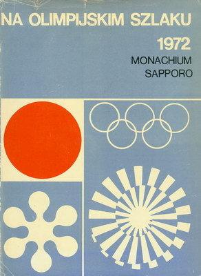 NA OLIMPIJSKIM SZLAKU - 1972