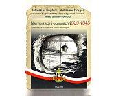 Szczegóły książki NA MORZACH I OCEANACH 1939 - 1945