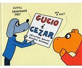 Szczegóły książki GUCIO I CEZAR