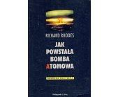 Szczegóły książki JAK POWSTAŁA BOMBA ATOMOWA