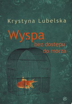 WYSPA BEZ DOSTĘPU DO MORZA